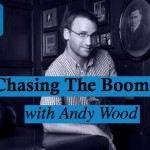 Man-School-37-Chasing-The-Boom-with-Andy-Wood